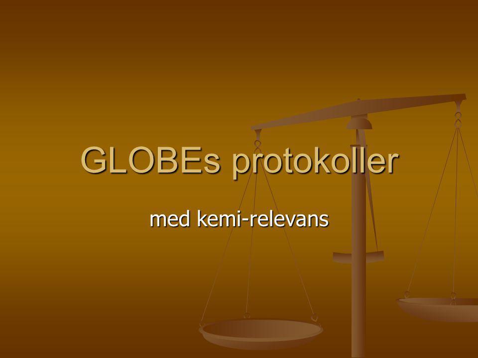 GLOBEs protokoller med kemi-relevans