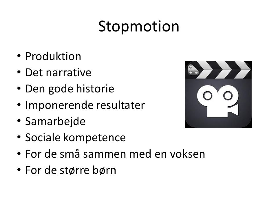 Stopmotion Produktion Det narrative Den gode historie