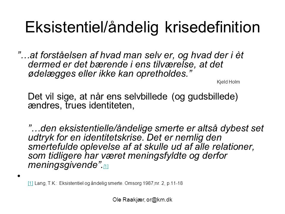 Eksistentiel/åndelig krisedefinition