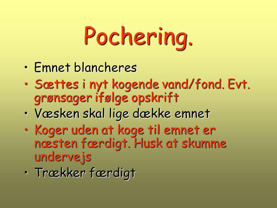 Pochering. Emnet blancheres