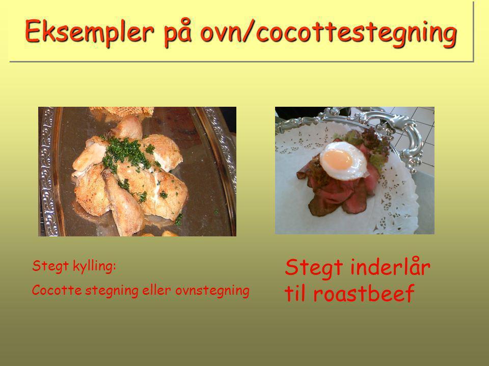 Eksempler på ovn/cocottestegning