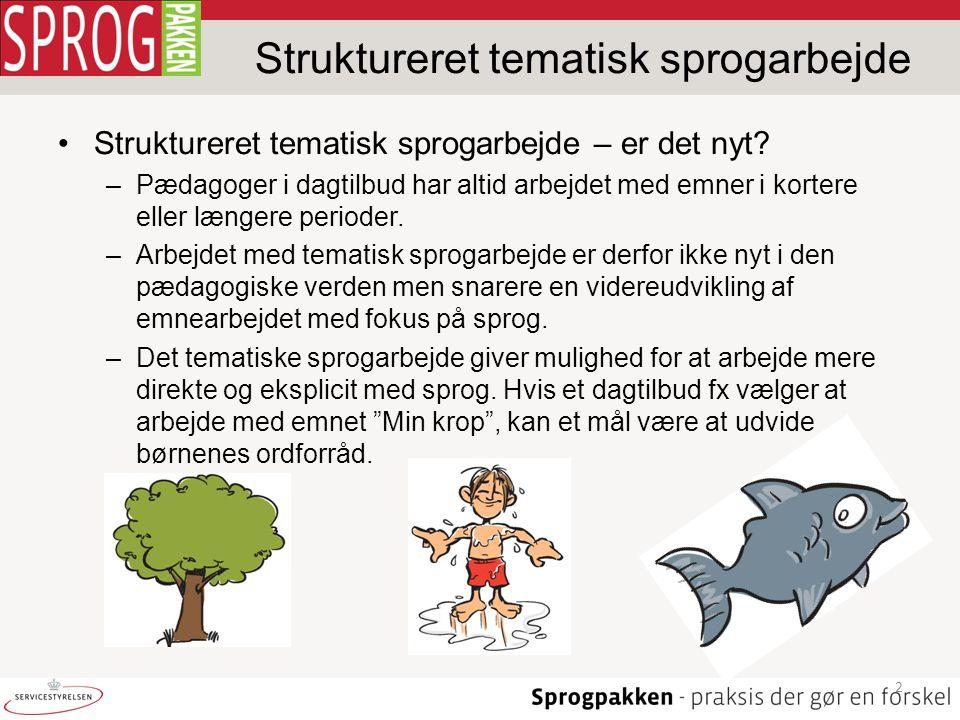 Struktureret tematisk sprogarbejde