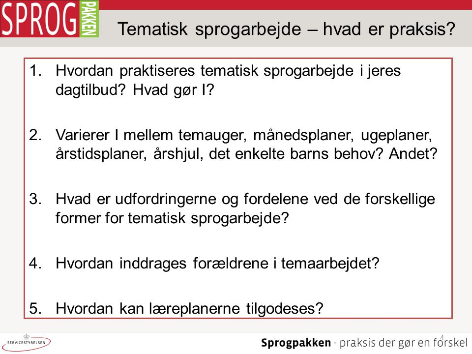 Tematisk sprogarbejde – hvad er praksis