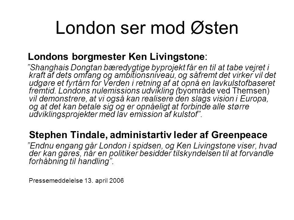 London ser mod Østen Londons borgmester Ken Livingstone: