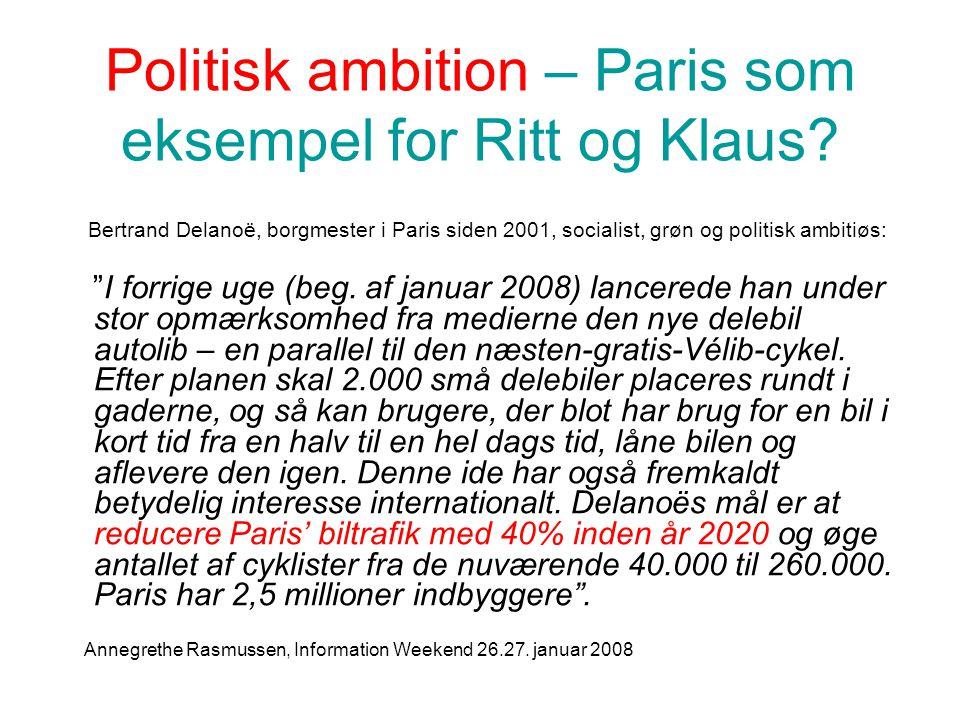 Politisk ambition – Paris som eksempel for Ritt og Klaus