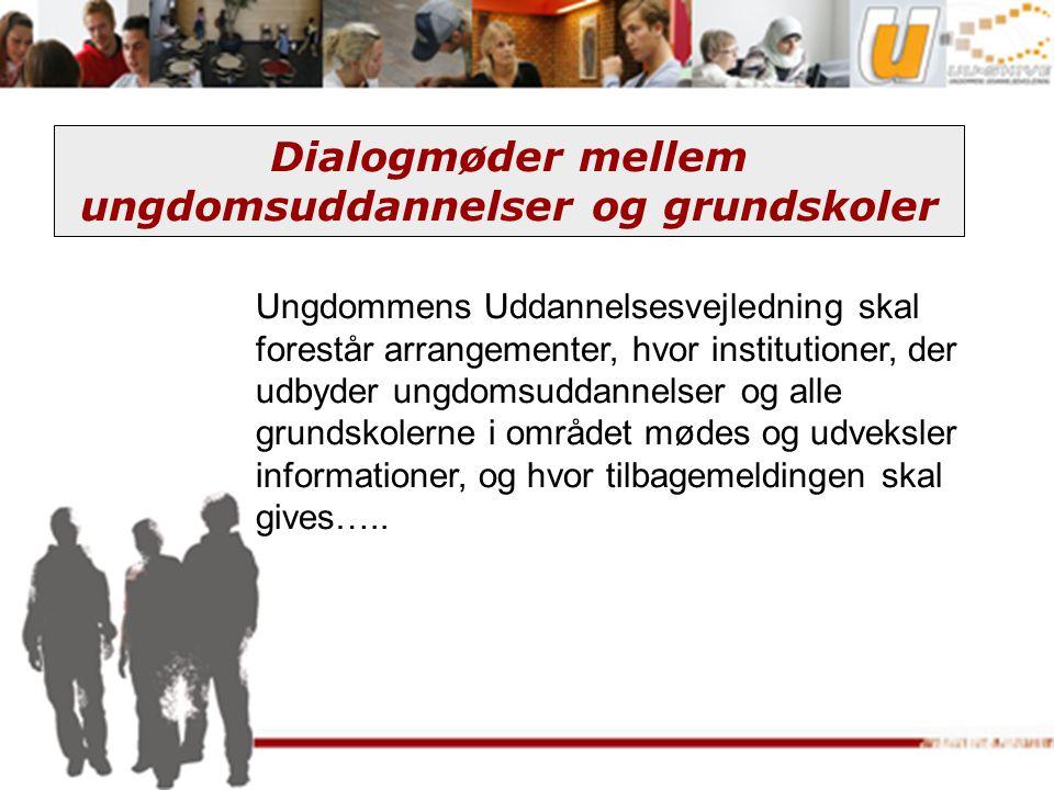 Dialogmøder mellem ungdomsuddannelser og grundskoler
