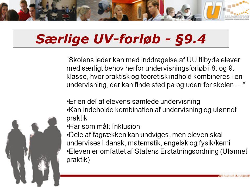 Særlige UV-forløb - §9.4