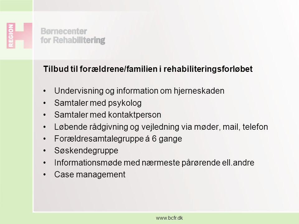 Tilbud til forældrene/familien i rehabiliteringsforløbet