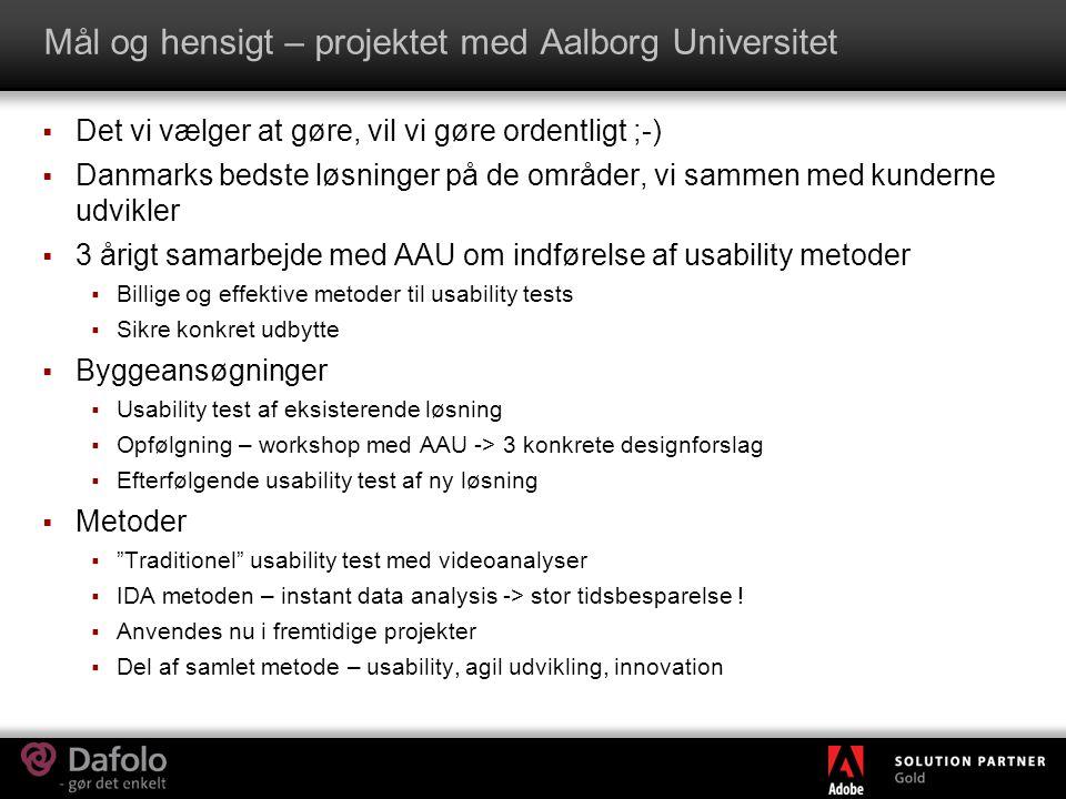 Mål og hensigt – projektet med Aalborg Universitet