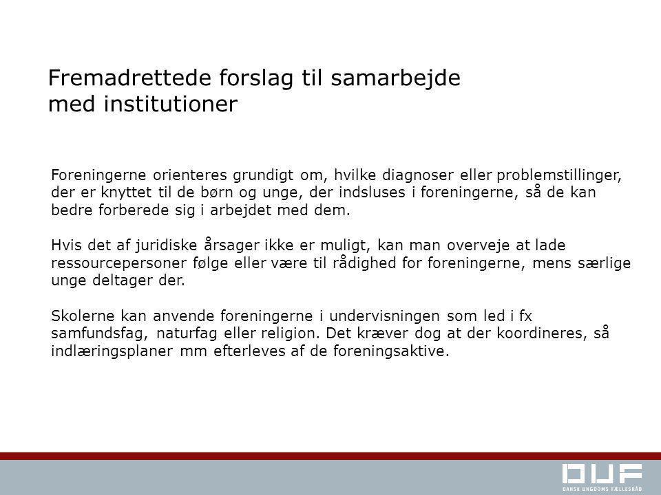 Fremadrettede forslag til samarbejde med institutioner