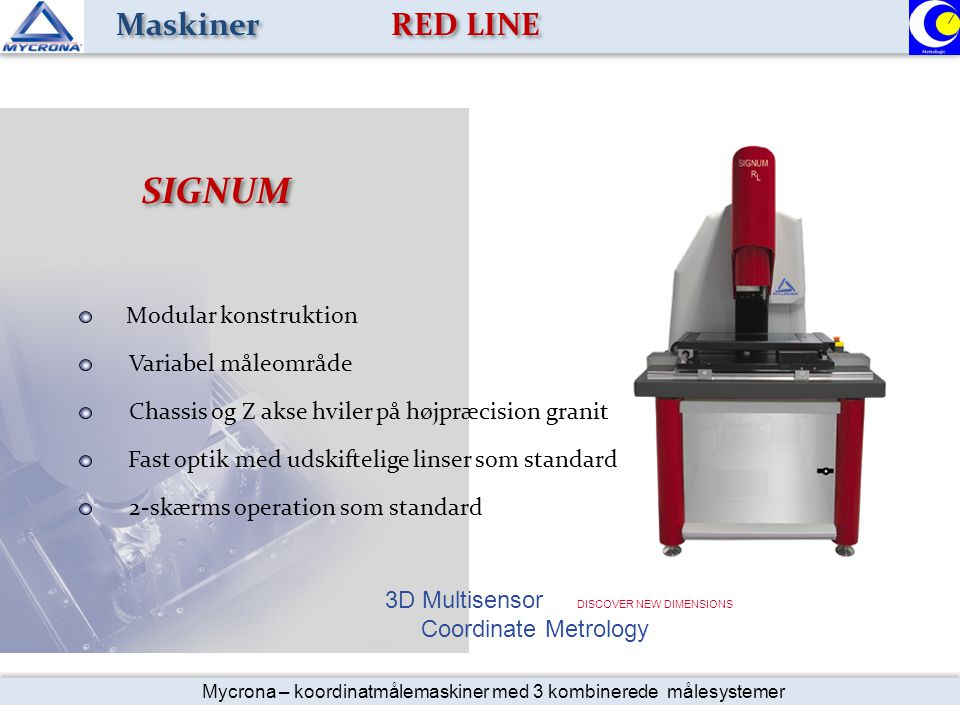 SIGNUM Maskiner RED LINE Modular konstruktion Variabel måleområde