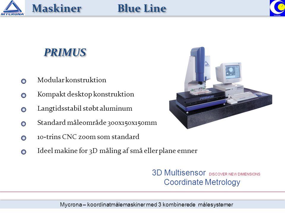 Maskiner Blue Line PRIMUS 3D Multisensor DISCOVER NEW DIMENSIONS