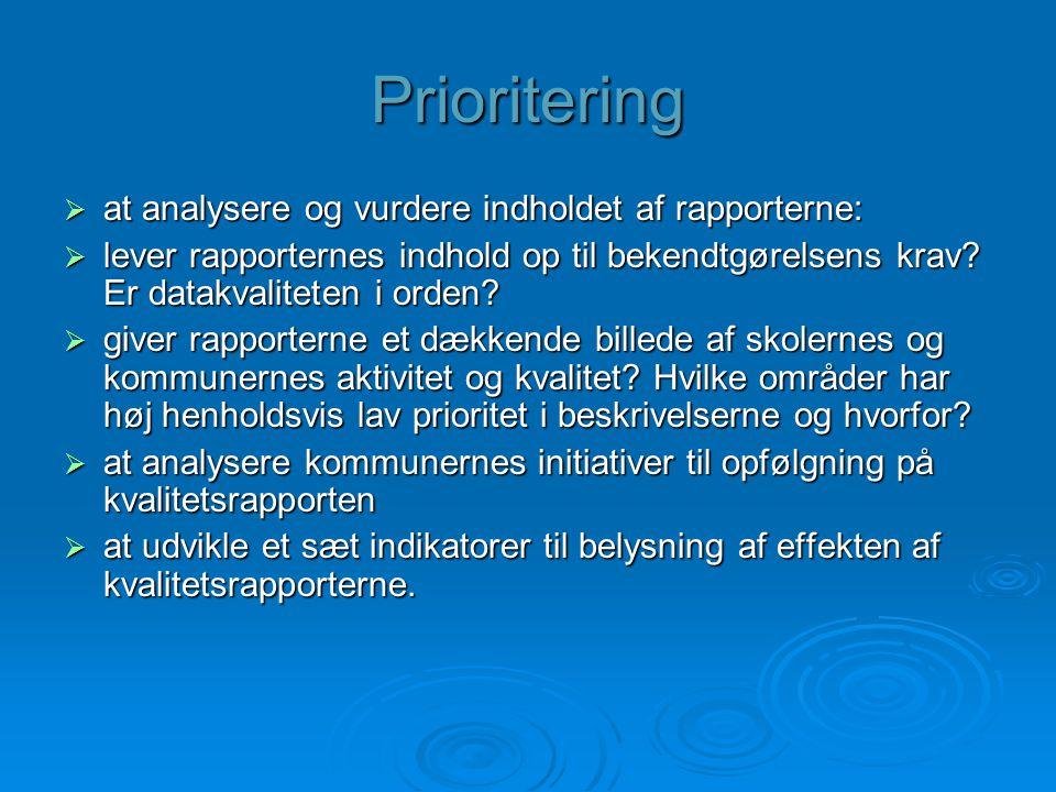Prioritering at analysere og vurdere indholdet af rapporterne: