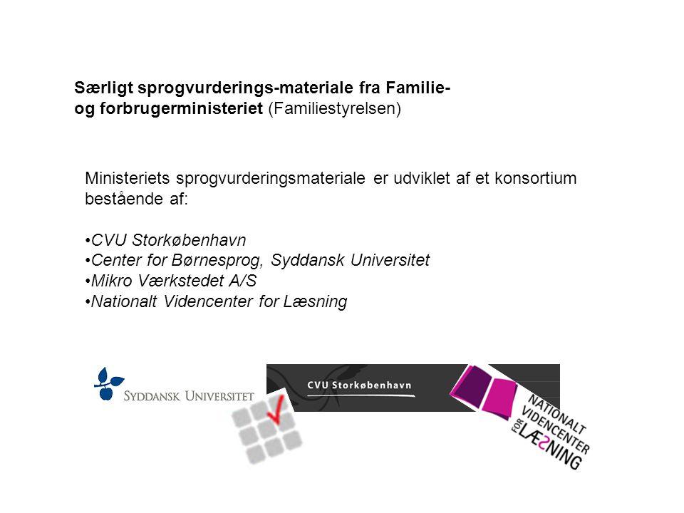 Særligt sprogvurderings-materiale fra Familie- og forbrugerministeriet (Familiestyrelsen)