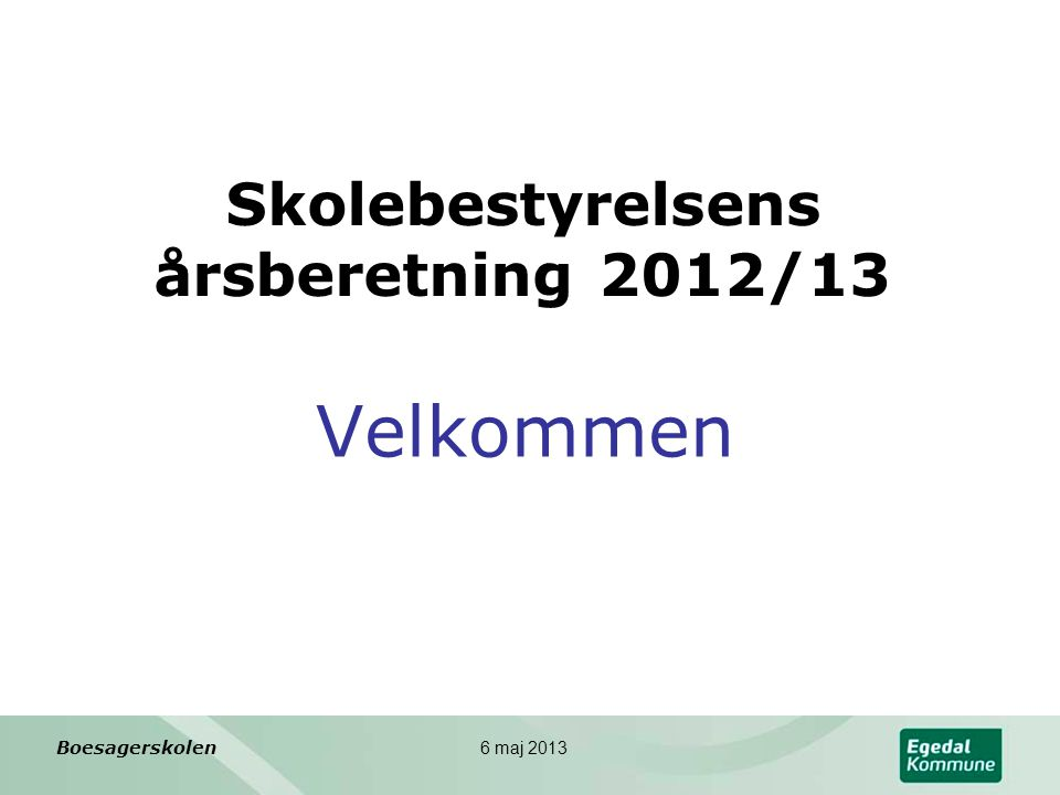 Skolebestyrelsens årsberetning 2012/13