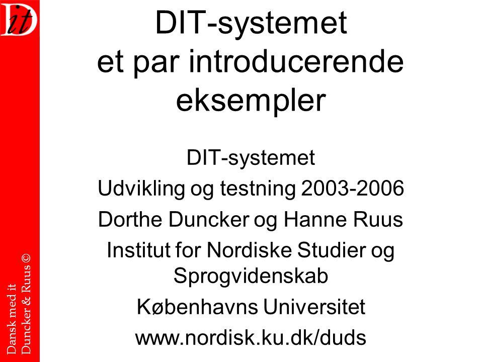 DIT-systemet et par introducerende eksempler