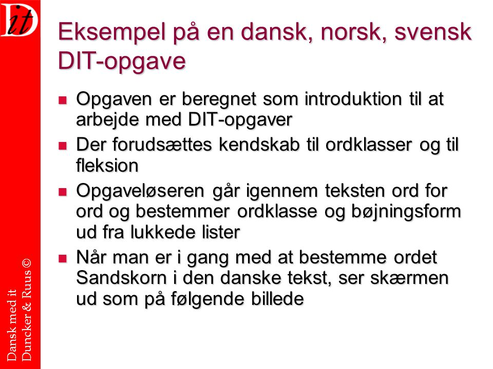 Eksempel på en dansk, norsk, svensk DIT-opgave