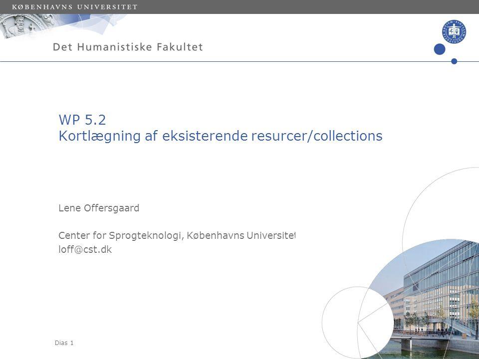 WP 5.2 Kortlægning af eksisterende resurcer/collections