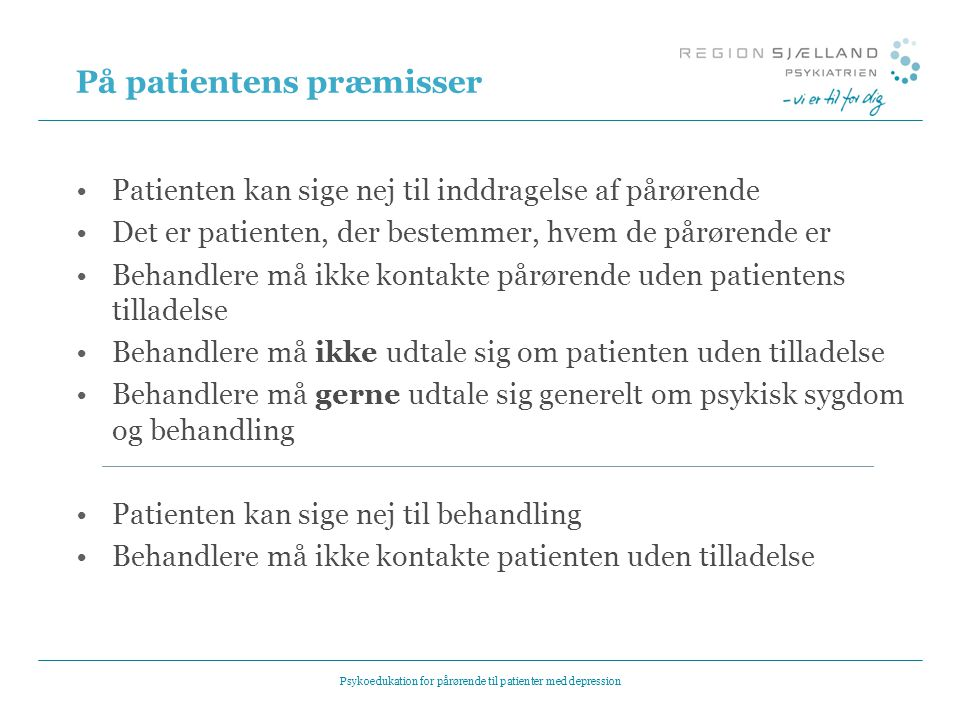 På patientens præmisser