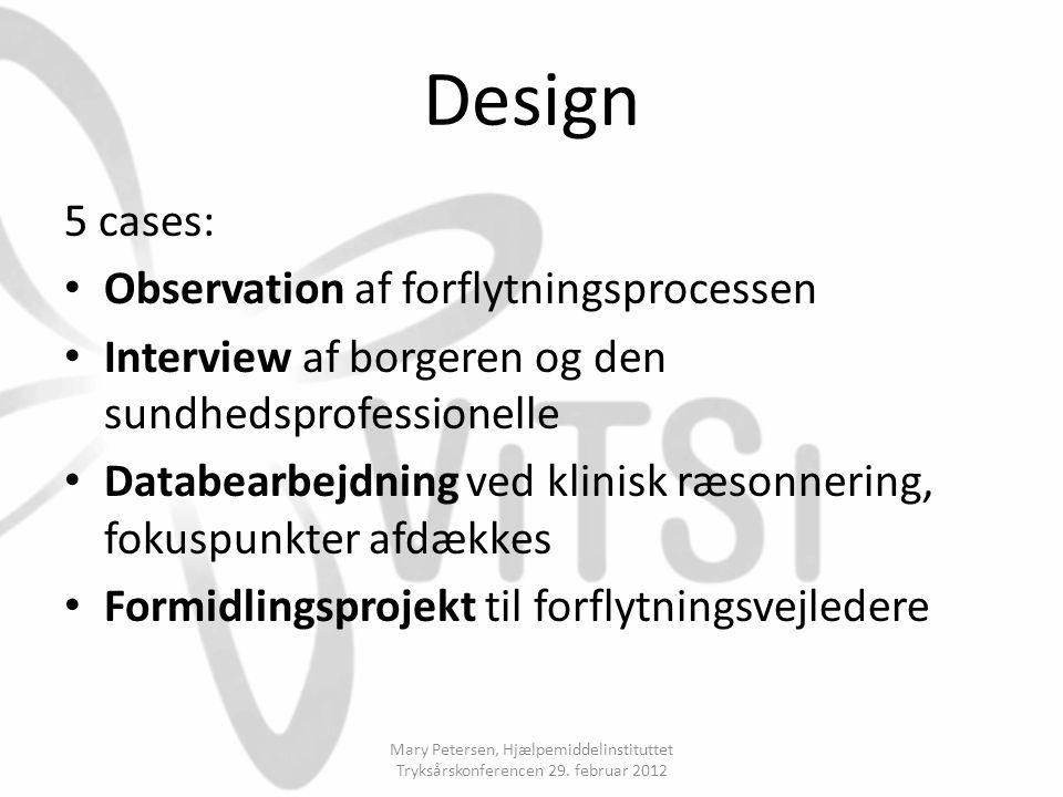Design 5 cases: Observation af forflytningsprocessen