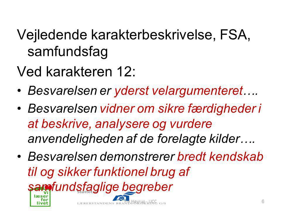 Vejledende karakterbeskrivelse, FSA, samfundsfag Ved karakteren 12: