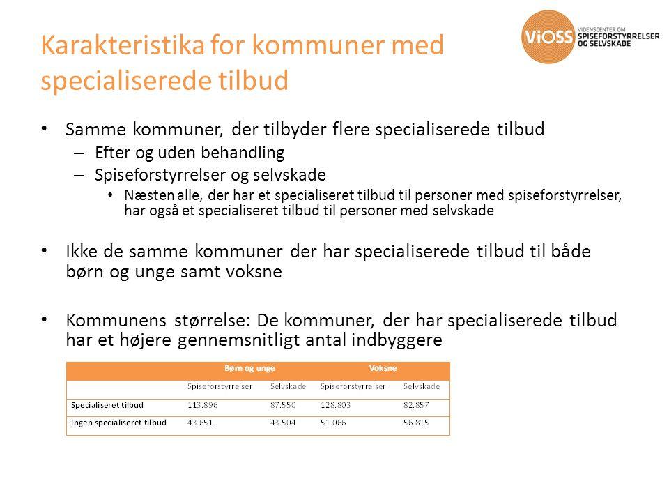 Karakteristika for kommuner med specialiserede tilbud