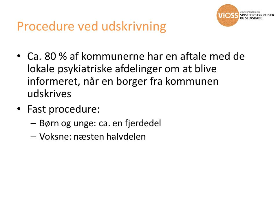Procedure ved udskrivning