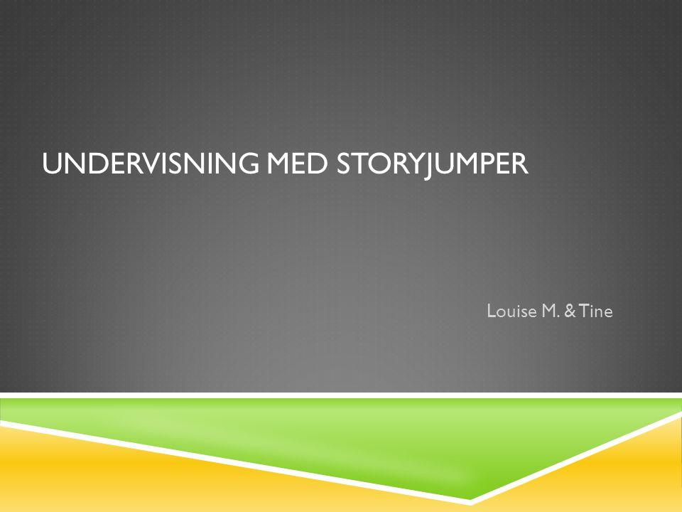 Undervisning med Storyjumper