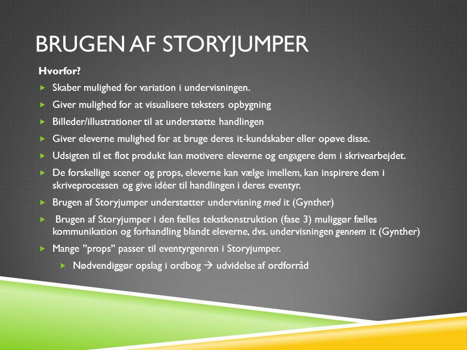 Brugen af Storyjumper Hvorfor