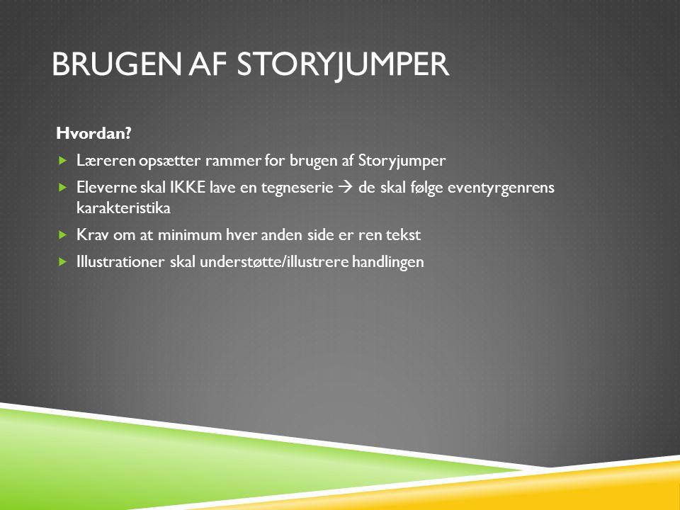 Brugen af Storyjumper Hvordan