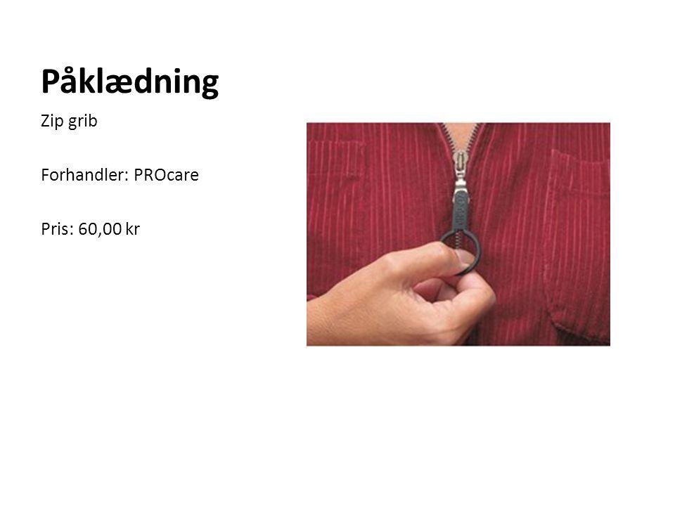Påklædning Zip grib Forhandler: PROcare Pris: 60,00 kr