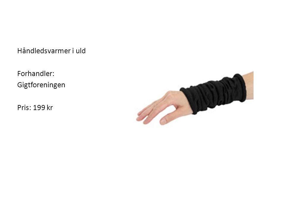 Håndledsvarmer i uld Forhandler: Gigtforeningen Pris: 199 kr