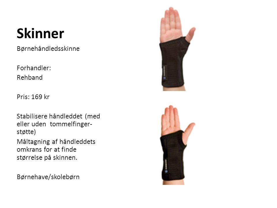 Skinner Børnehåndledsskinne Forhandler: Rehband Pris: 169 kr