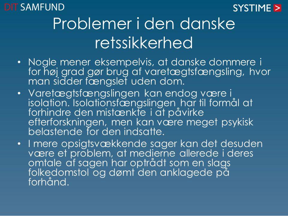 Problemer i den danske retssikkerhed