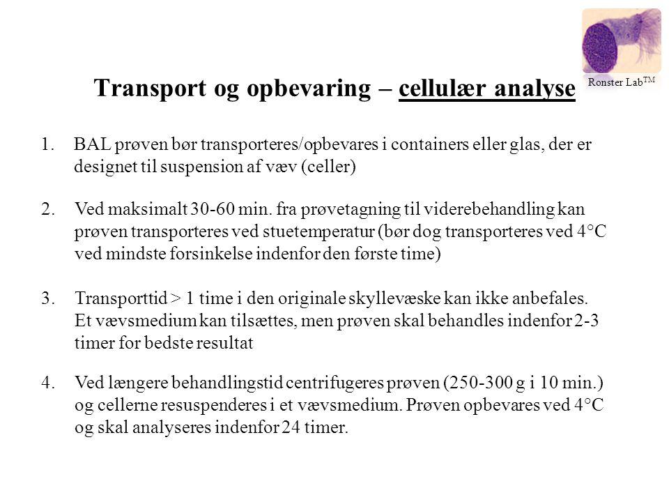 Transport og opbevaring – cellulær analyse