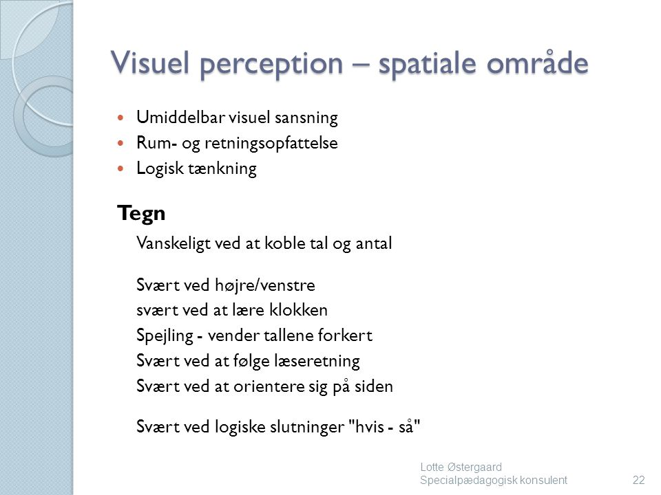 Visuel perception – spatiale område