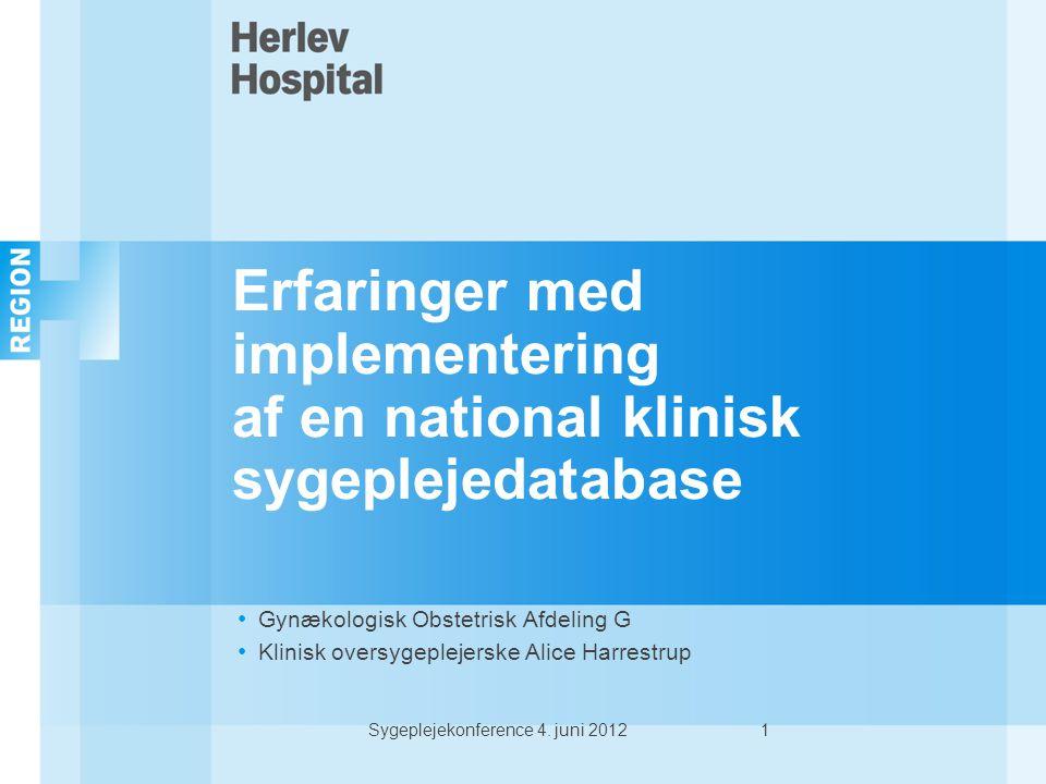 Erfaringer med implementering af en national klinisk sygeplejedatabase