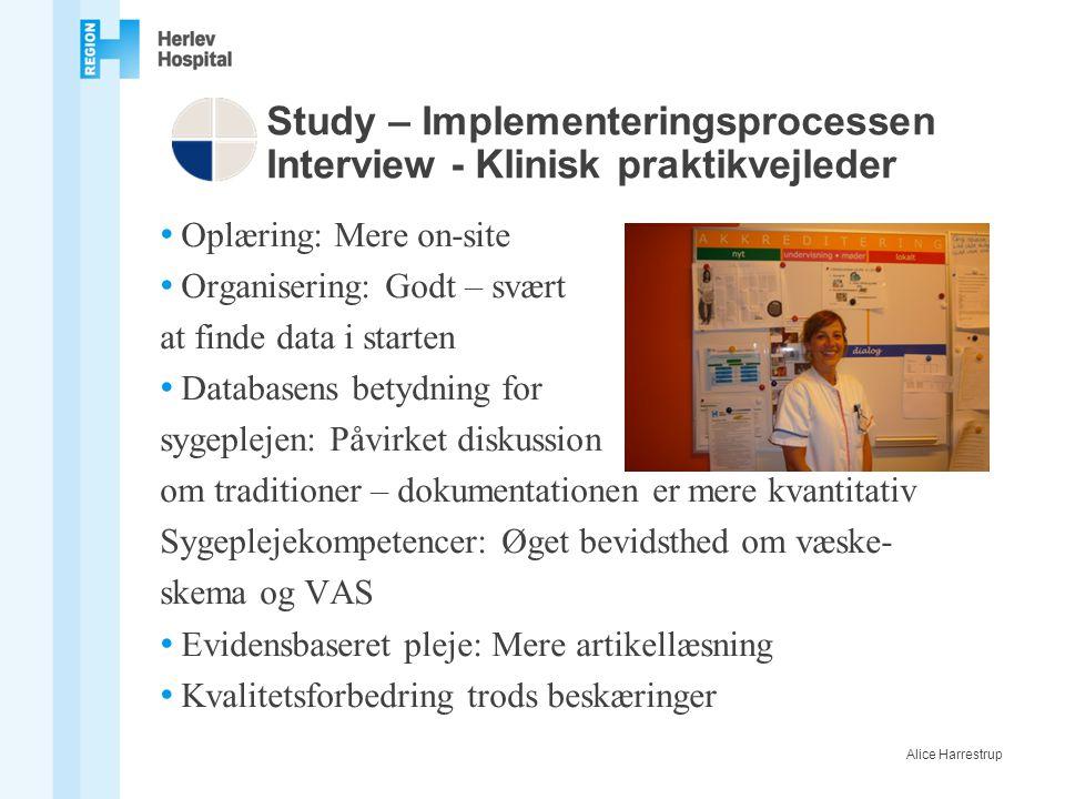 Study – Implementeringsprocessen Interview - Klinisk praktikvejleder