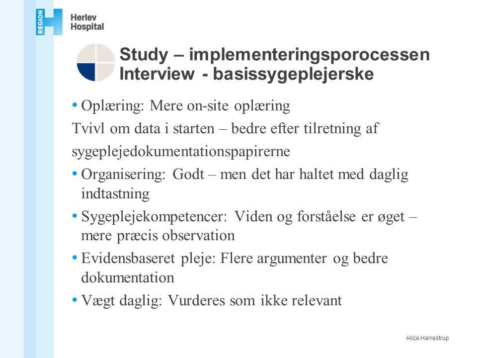Study – implementeringsporocessen Interview - basissygeplejerske