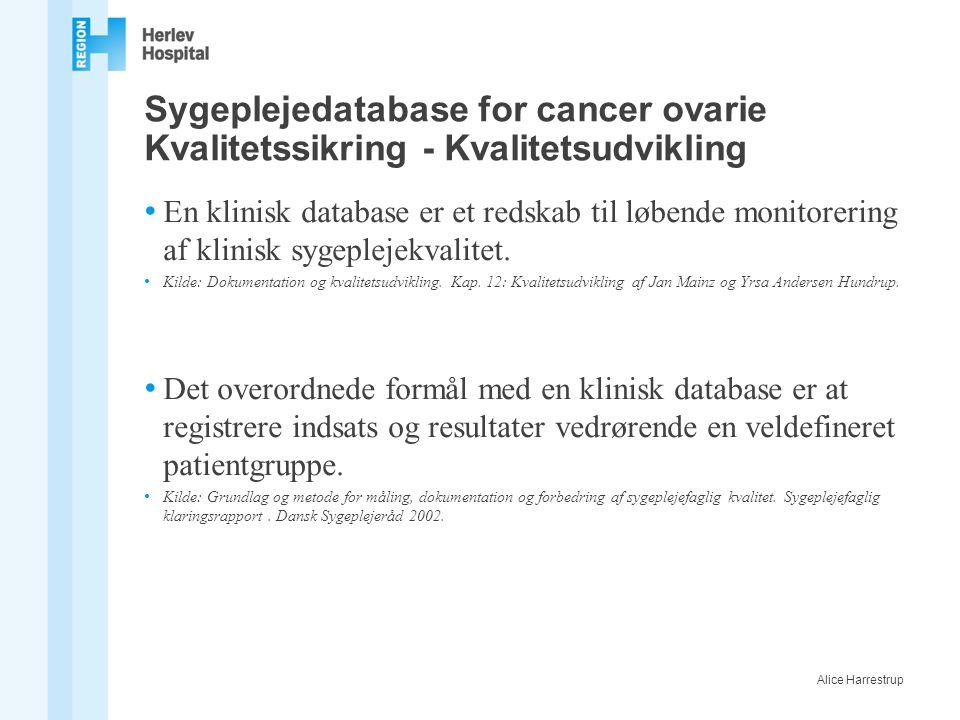 Sygeplejedatabase for cancer ovarie Kvalitetssikring - Kvalitetsudvikling