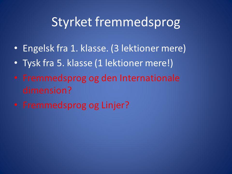Styrket fremmedsprog Engelsk fra 1. klasse. (3 lektioner mere)
