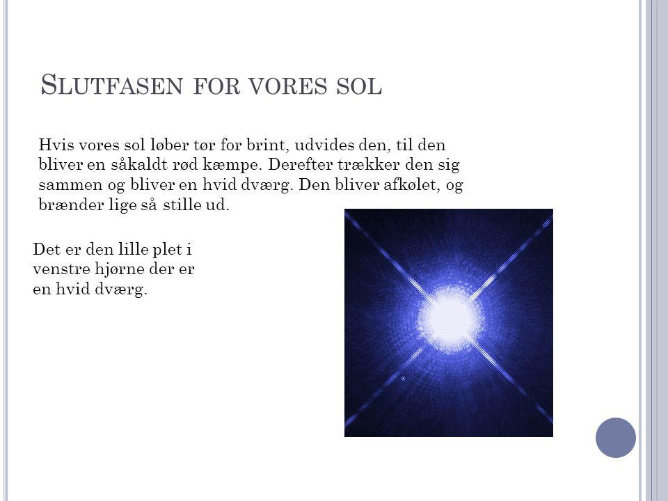 Slutfasen for vores sol