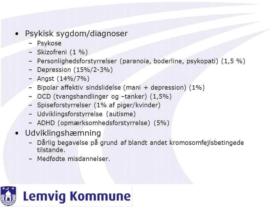 Psykisk sygdom/diagnoser