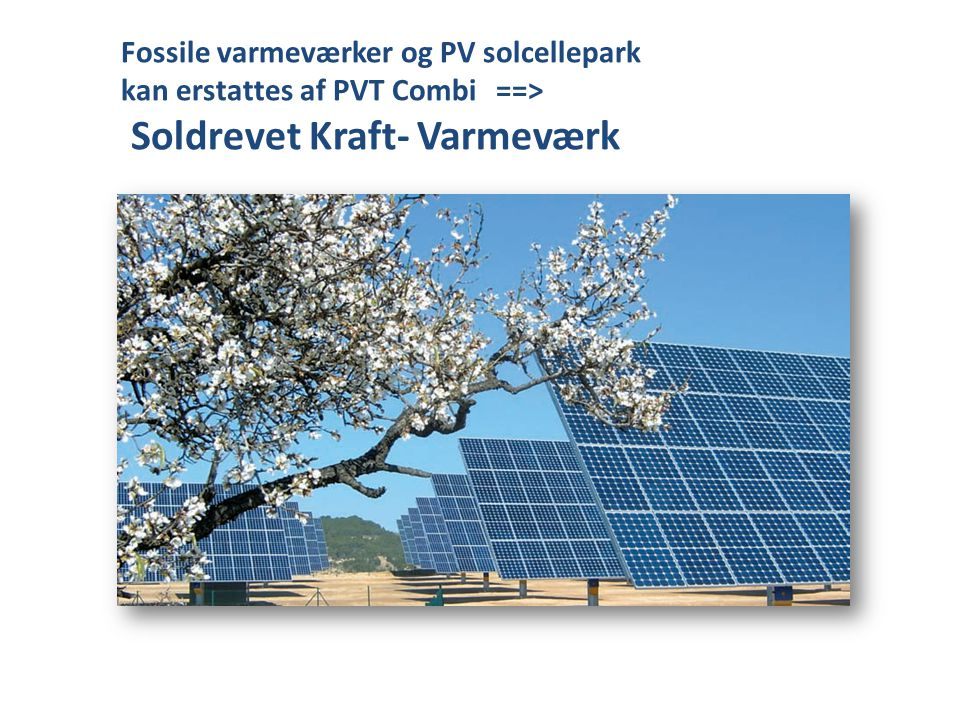 Soldrevet Kraft- Varmeværk