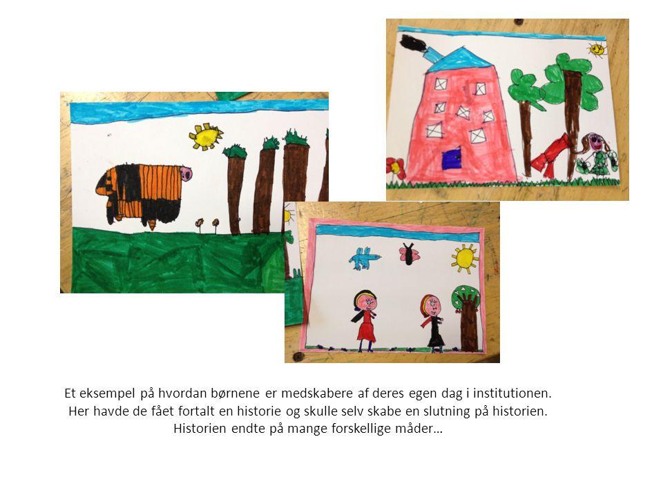 Et eksempel på hvordan børnene er medskabere af deres egen dag i institutionen.