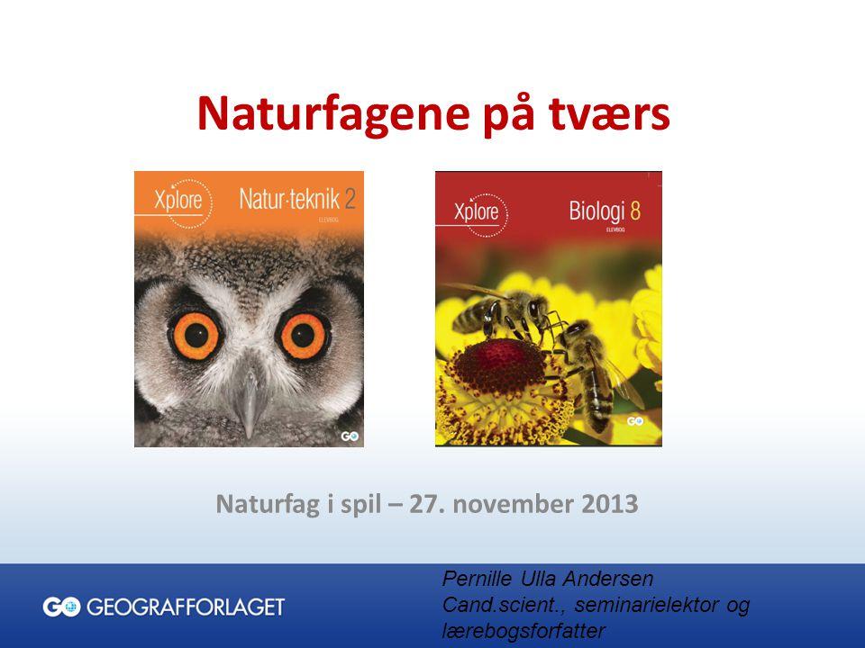 Naturfag i spil – 27. november 2013