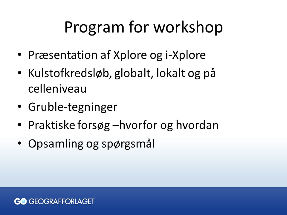 Program for workshop Præsentation af Xplore og i-Xplore