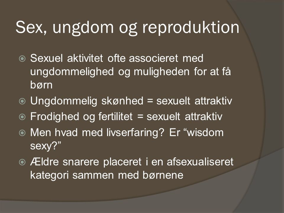 Sex, ungdom og reproduktion