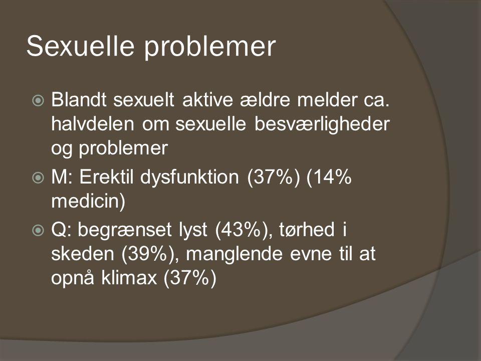 Sexuelle problemer Blandt sexuelt aktive ældre melder ca. halvdelen om sexuelle besværligheder og problemer.