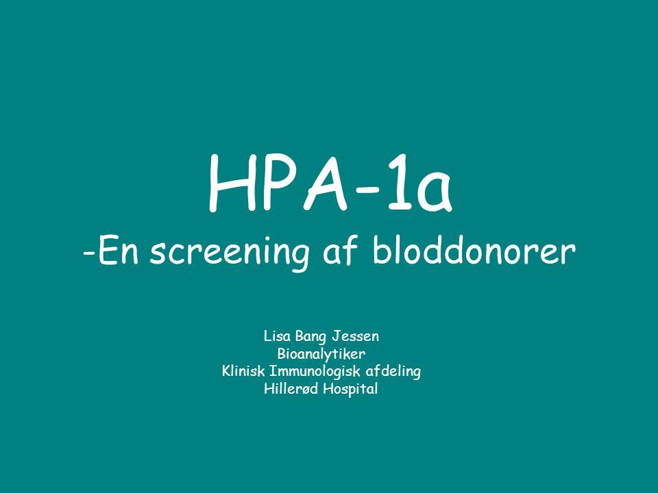 HPA-1a -En screening af bloddonorer